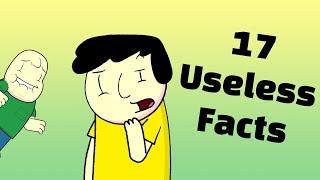17 Useless Facts