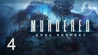 Murdered: Soul Suspect прохождение с Карном. Часть 4