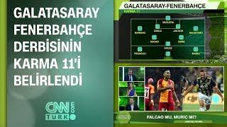 Galatasaray-Fenerbahçe derbisi futbolcu karşılaştırmaları ve karma 11'i