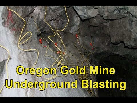 Underground Gold Mine Blasting, Southern Oregon