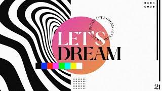 Let's Dream | Pastor Angelo Fleece