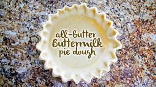 How To Make Buttermilk Pie Dough | A Carnaldish Quickie