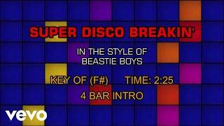 Beastie Boys - Super Disco Breakin' (Karaoke)