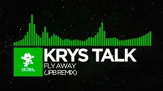 [Trap] - Krys Talk - Fly Away (JPB Remix) [NCS Release]