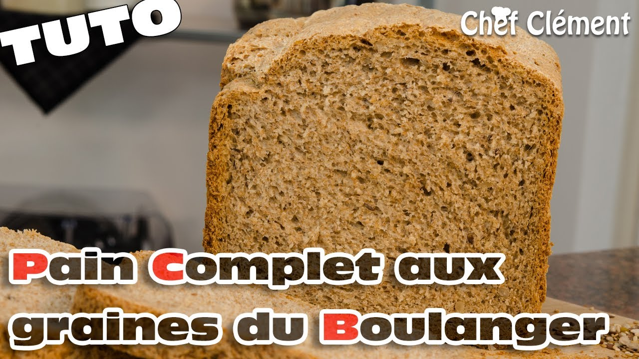 Recette map machine pain pain complet aux graines du boulanger chef cl ment youtube - Machine a pain boulanger ...