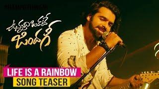 Life is a Rainbow Song Teaser   Vunnadhi Okate Zindagi   Ram   Anupama   Lavanya   DSP