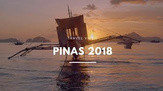 Pinas 2018 | Travel Video