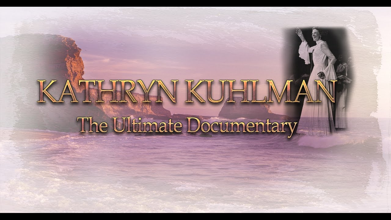 Kathryn Kuhlman, Handmaiden of the Lord - Gods' Generals and
