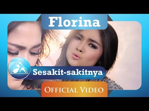 Florina - Sesakit Sakitnya (Official Video Clip)