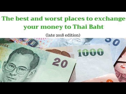 Changing Money In Thailand? The Good, Bad And The Ludicrous.