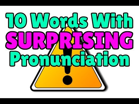 10 English Words with Surprising Pronunciation