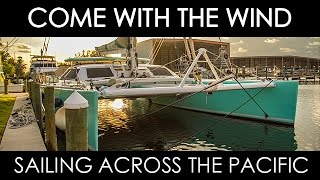 Sailing across the Pacific on a Lagoon 67 Sport (full doc)