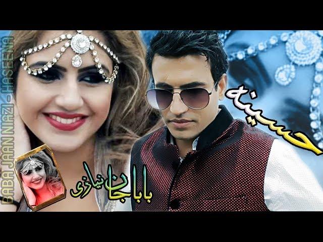 Pashto New Songs 2017 Haseena - Baba Jaan Niazi Afghan New Song HD