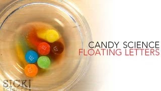 Candy Science - Sick Science! #139