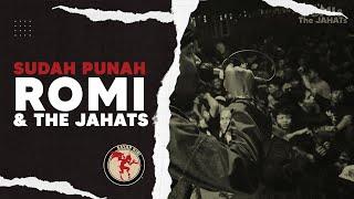 Download lagu ROMIThe JAHATs Sudah Punah Album Slonong Boy MP3
