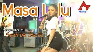 Syahiba Saufa - Masa Lalu (Official Live Music)