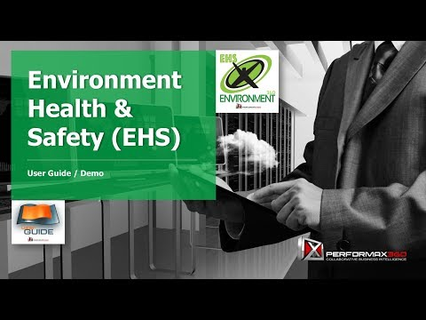 User Guide: Environment, Health & Safety (EHS)