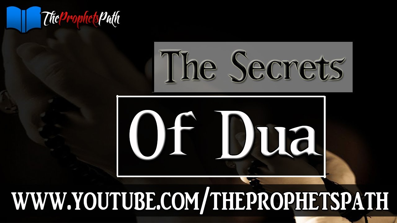 The Secrets Of Dua ┇ Amazing Islamic Reminder ┇ Shaykh Hasan Ali