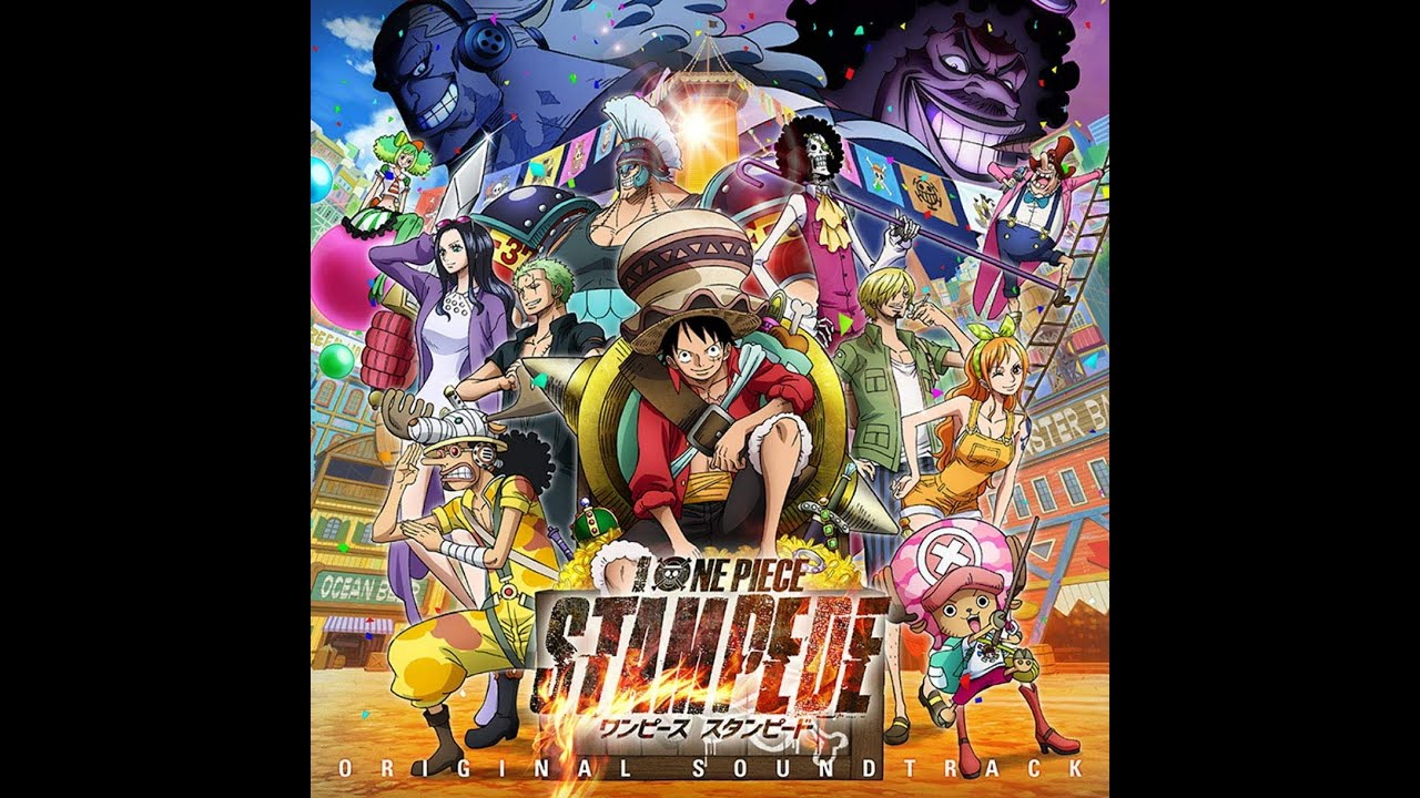 One Piece Ost Stampede We Go We Are Stampede Version Youtube