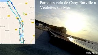 Parcours vélo de Cany-Barville à Veulettes sur Mer, Seine-Maritime