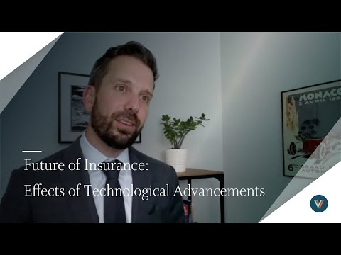 Future of Insurance - The Effects Technological Advancements Will Have on the Future of Insurance