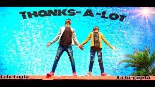 ##THANKS-A- LOT[DANCE CHOREOGRAPHED BY-GOLU&OM]