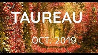 TAUREAU OCTOBRE 2019 * Une transformation imminente
