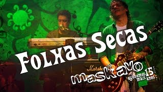 Maskavo - Folhas secas (Queremos Mais 15 anos - ao vivo) ) [OFFICIAL MUSIC VIDEO]