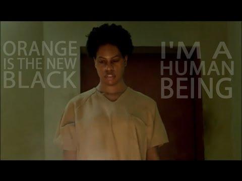 Orange Is The New Black || I'm a Human Being (season 4)