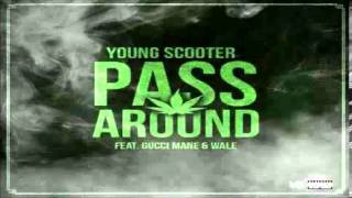 Young Scooter Pass Around ft Wale and Gucci Mane.mp3
