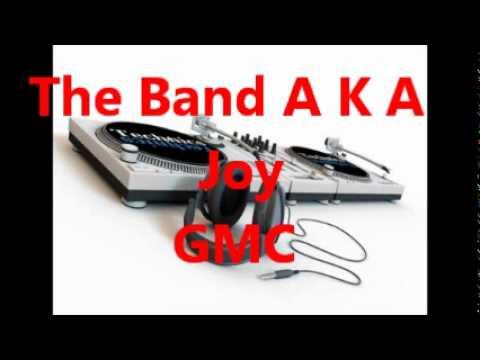 The Band A K A - Joy
