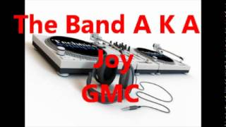 The Band A K A - Joy
