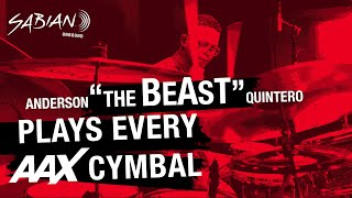 """SABIAN Artist Anderson """"The BEAST"""" Quintero Plays EVERY Cymbal in the AAX Lineup!"""