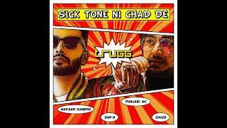 Sick Tone Ni Chad De   Trugg, Navaan Sandhu, Panjabi MC, Sahib, San-B