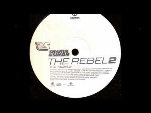 Shahin & Simon - The rebel 2 (by DJ VF)