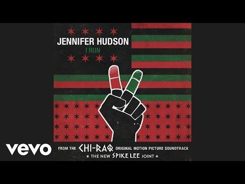 Jennifer Hudson - I Run (Audio)