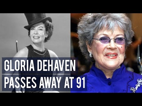 Gloria DeHaven passes away at 91