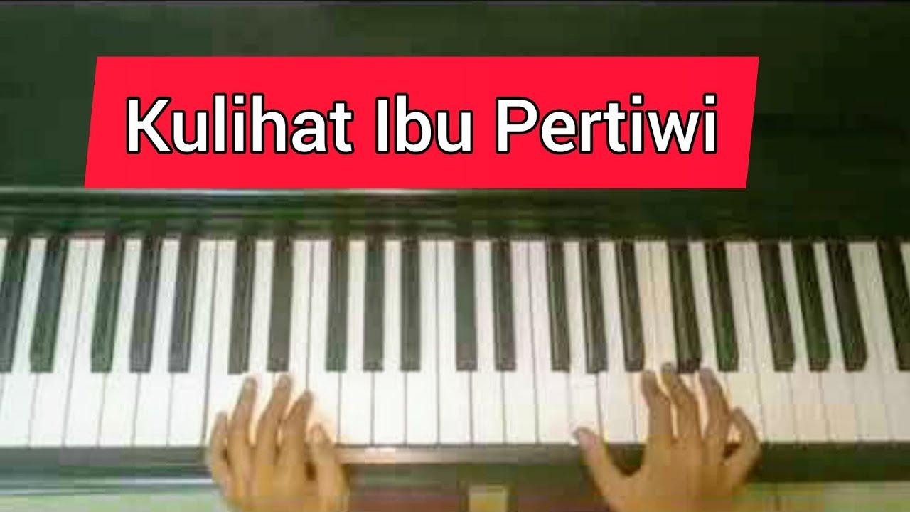 Lagu nasional Kulihat Ibu Pertiwi - YouTube