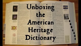Unboxing the American Heritage Dictionary