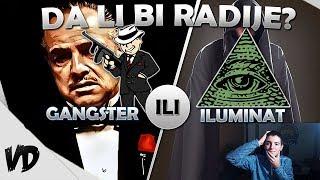 GANGSTER ILI ILUMINAT!? | DA LI BI RADIJE #1