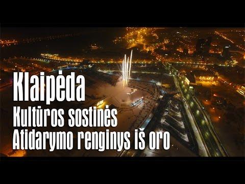 Klaipėda - 2017 kultūros sostinės atidarymo renginys iš oro - pilna versija