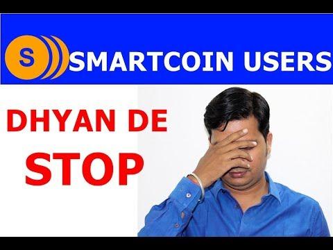 Smartcoin Users Dhyan De , Stop .!!