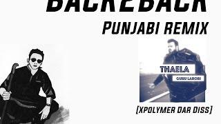 Back to Back (Punjabi Remix) - Guru Lahori