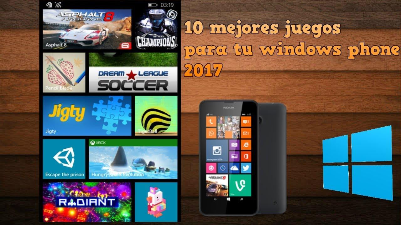 Los Mejores Juegos Para Tu Windows Phone 8 1y Windows Phone 10