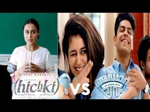 Oru Adaar love vs Hichki Movie Mashup |...