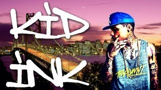 Repeat youtube video Kid Ink Mix [1 HOUR LONG] [HD]