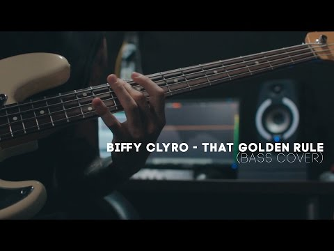 Biffy Clyro - That Golden Rule (bass Cover)