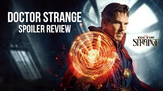 Doctor Strange Spoilers Discussion