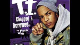 T.I. - ASAP (Chopped & Screwed by DJ Paul Wall)