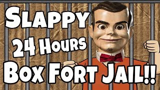 Slappy In Box Fort Jail for 24 Hours!!!